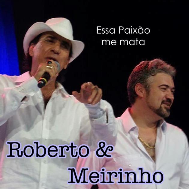 MEIRINHO BAIXAR CD ROBERTO