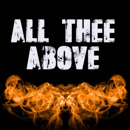 ‎All Thee Above (Originally Performed by Plies and Kevin Gates)  [Instrumental] - Single by 3 Dope Brothas