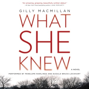 What She Knew - Gilly MacMillan audiobook, mp3