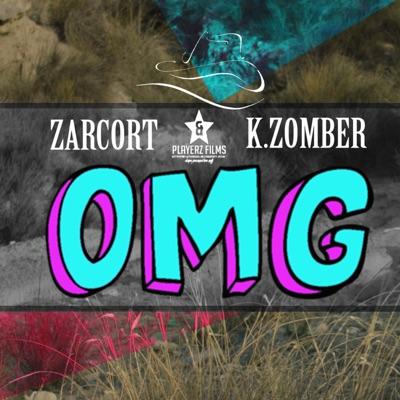 Oh My God (feat. Zarcort) - Single - Kronno Zomber