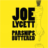 Joe Lycett - Parsnips, Buttered  artwork