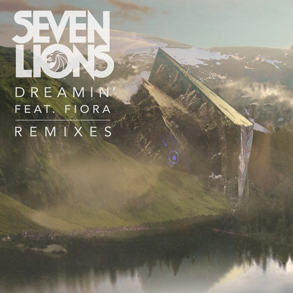 Dreamin' (Remixes) [feat. Fiora] - Single