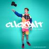 Clickbait Deluxe Version - Tanner Braungardt
