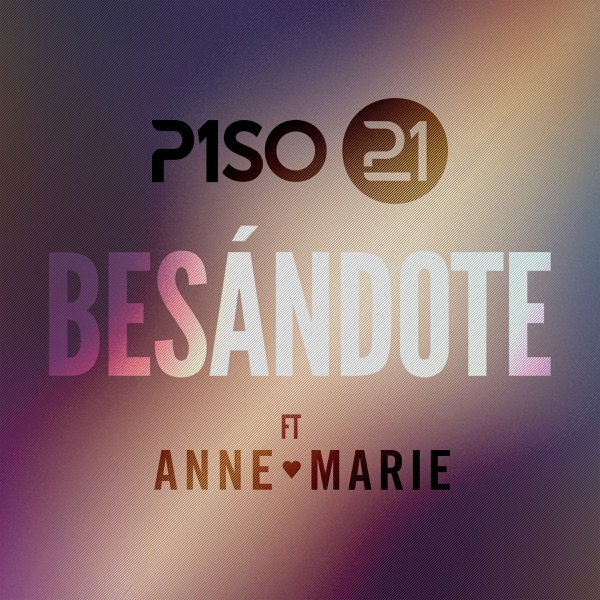 Besándote (Remix) [feat. Anne-Marie] - Single