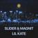 Ближе - Slider & Magnit & Lil Kate