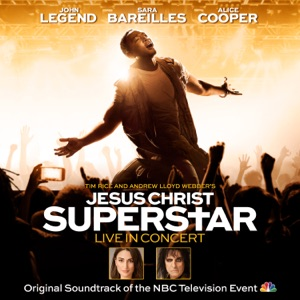 Sara Bareilles & Original Television Cast of Jesus Christ Superstar Live in Concert - I Don't Know How to Love Him