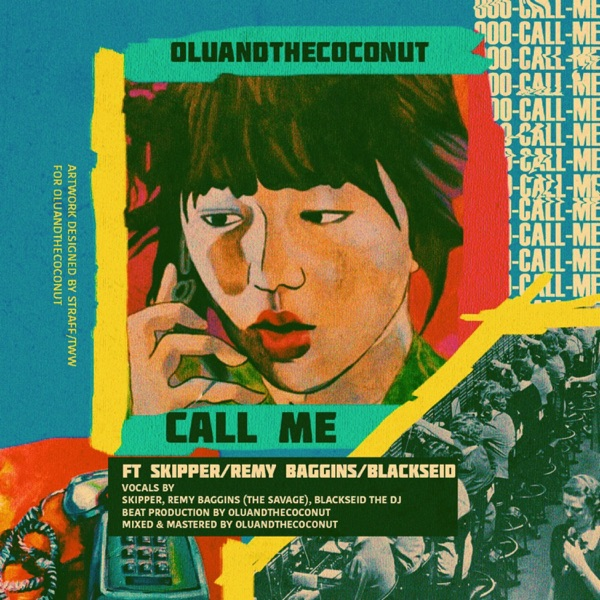 Call Me (feat. Skipper, Remy Baggins & BlackseidThedj) - Single