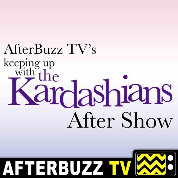Keeping Up with the Kardashians Reviews and After Show - AfterBuzz TV