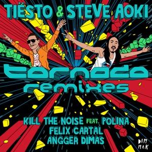 Tiësto & Steve Aoki - Tornado feat. Polina