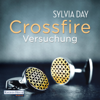 Sylvia Day - Crossfire. Versuchung Grafik