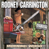 Morning Wood - Rodney Carrington