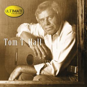 Tom T. Hall - Ultimate Collection: Tom T. Hall