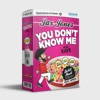 You Don t Know Me feat RAYE Spice Dre Skull Remix Single
