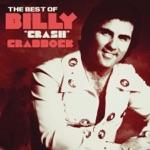 """Billy """"Crash"""" Craddock - Rub It In"""