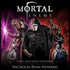 Nicholas Ryan Howard - Mortal Enemy (Unabridged)  artwork