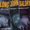 On Stage Tonight – Baldry's Out, Long John Baldry