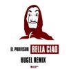 El Profesor & Hugel - Bella ciao (HUGEL Remix) illustration