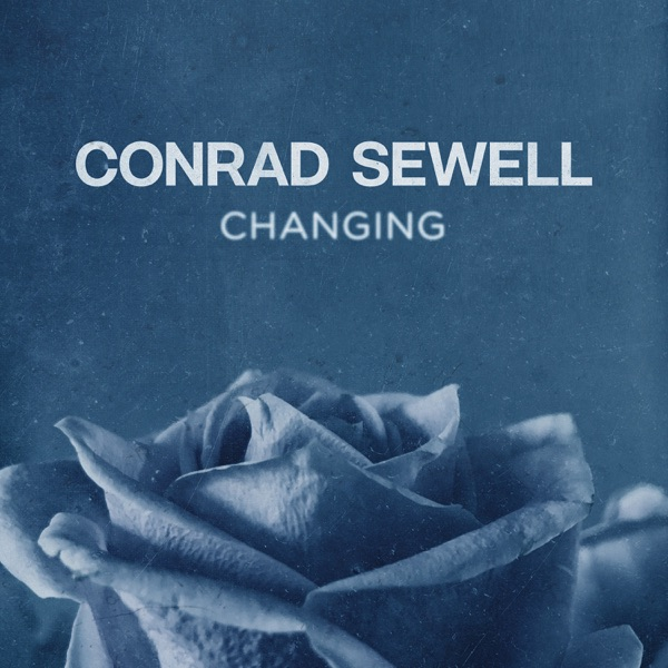 Conrad Sewell - Changing