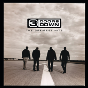 The Greatest Hits - 3 Doors Down - 3 Doors Down