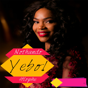 Nothando Hlophe - Yebo!