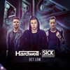 Hardwell & Sick Individuals - Get Low (Extended Mix) artwork