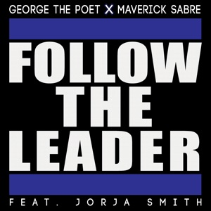 Follow the Leader (feat. Jorja Smith) - Single Mp3 Download