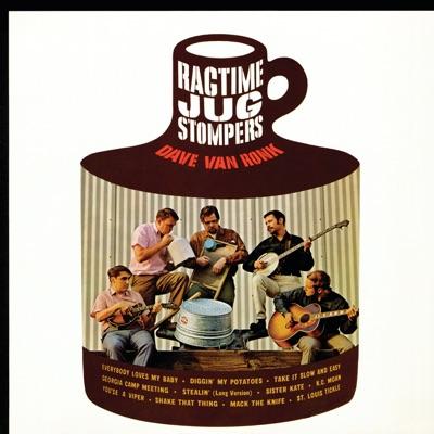 Dave Van Ronk and the Ragtime Jug Stompers - Dave Van Ronk