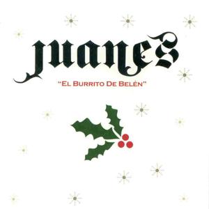Juanes - El Burrito de Belén