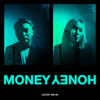 Money Honey (feat. Monica Karina) [Count Me In] - Dipha Barus