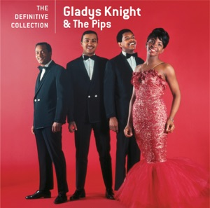 Gladys Knight & The Pips: The Definitive Collection