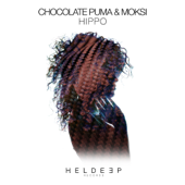 Hippo - Chocolate Puma & Moksi