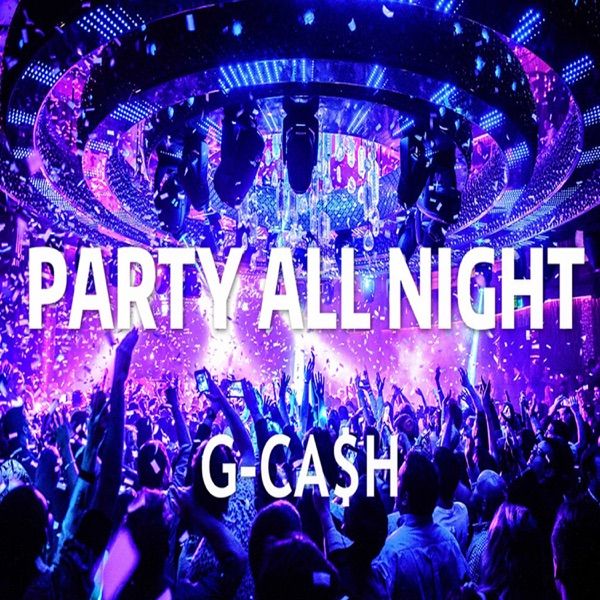 Party All Night - Single