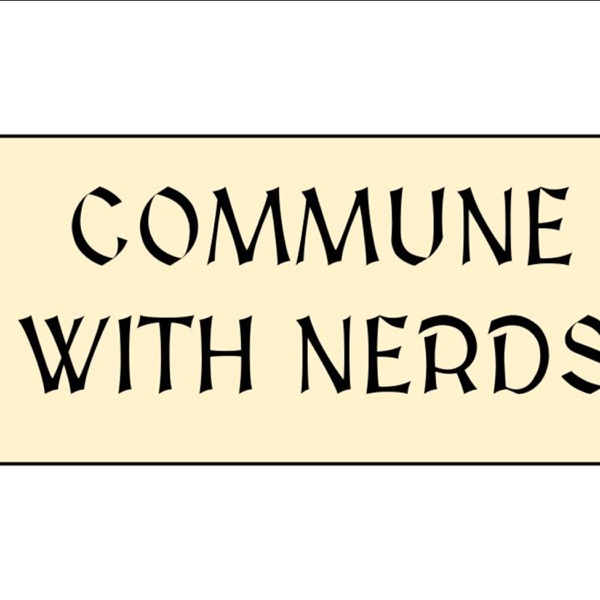 Commune With Nerds