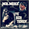 Mr. Mike - Get It How I Live It