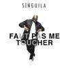 Singuila - Faut pas me toucher artwork