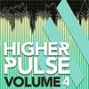 Higher Pulse, Vol. 4