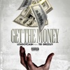 Get the Money (feat. Tee Grizzley) - Single, lougotcash