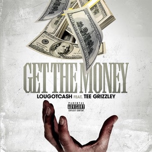 Get the Money (feat. Tee Grizzley) - Single Mp3 Download