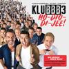 Ho-Dio-Di-Jee (Wir werden immer mehr!) [Dutch Deluxe Version] - KLUBBB3