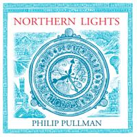 Philip Pullman - Northern Lights: His Dark Materials Trilogy, Book 1 (Unabridged) artwork