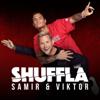 Samir & Viktor - Shuffla bild