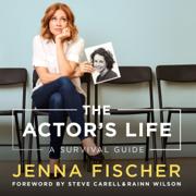The Actor's Life: A Survival Guide (Unabridged)