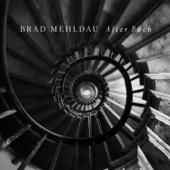 After Bach-Brad Mehldau