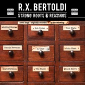 R.X. Bertoldi - You've Got a Friend in Me