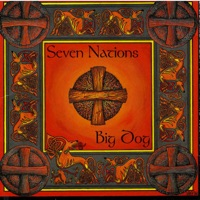Big Dog by Seven Nations on Apple Music
