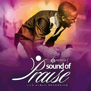 Joe Mettle - Sound of Praise