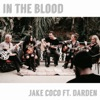 Icon In the Blood (feat. Darden) [Acoustic] - Single