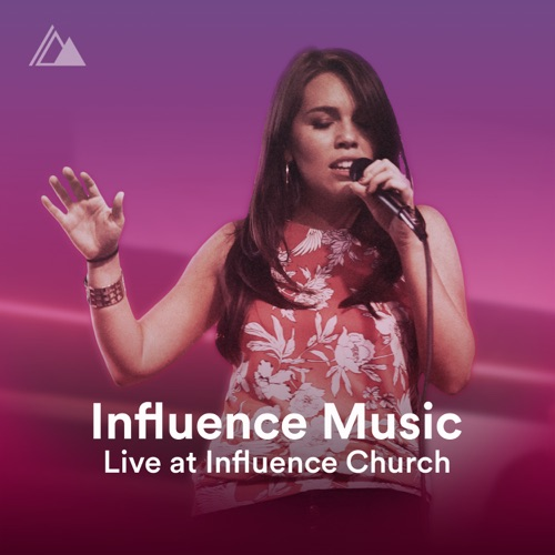 Influence Music - Live At Influence Church - Single
