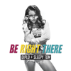 Diplo & Sleepy Tom - Be Right There artwork