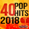 40 POP Hits 2018 (Unmixed Workout Tracks For Running, Jogging, Fitness & Exercise) - Dynamix Music